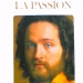 La passion (1973)